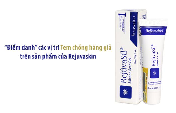 Tem chống hàng giả sản phẩm của Rejuvaskin ở vị trí nào là đúng?