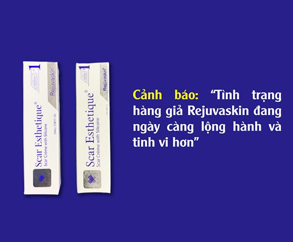 Liệu tuýp kem sẹo Rejuvaskin bạn đang sử dụng có phải là hàng chính hãng?